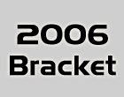 2006 Official Bracket Picks